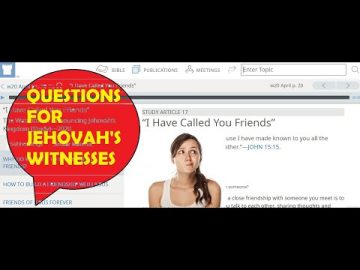 Please can a Jehovah's Witness answer my questions? 28th June 2020 Watchtower study article.