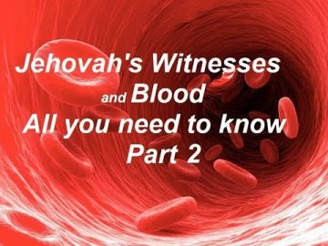 Jehovah's Witnesses and Blood Part 2 - The Greek Scriptures