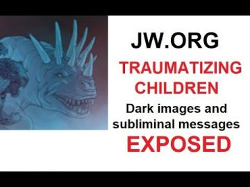 JW.ORG Traumatizing Children SHOCKING PROOF