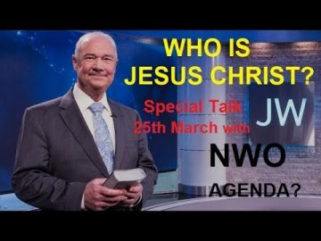 JW Special Talk 25th March. A New World Order?