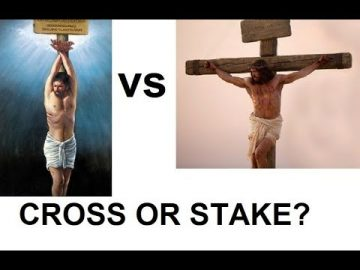Cross or Stake? which one did Jesus die upon?