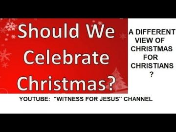 Is Christmas OK for Christians? Yes or no? Bible proof.